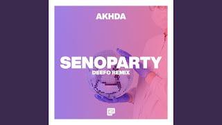 SENOPARTY - Deefo Remix