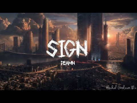 DEAMN - Sign (Lyrics)