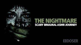 THE NIGHTMARE: Scary ASMR Binaural Music Journey
