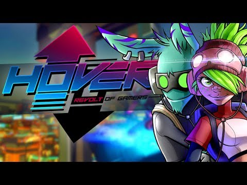 Hover: Revolt of Gamers | The New Jet Set Radio?!
