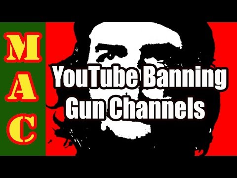 YouTube Banning Gun Channels - I've Disabled MAC for a short time.