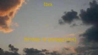 Itex - Bimbaj na potęgę (rmx)