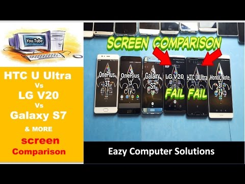 HTC U Ultra Vs LG V20 FAIL!!! Screen Comparison | Houston We Have A Problem !!