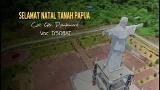 Download lagu Slamat Natal Tanah Papua by. D'Sobat. Cipta. Glen Djamanmona