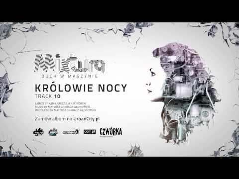 Mixtura - Królowie Nocy [Audio]