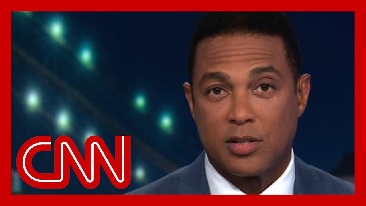 CNN:Don Lemon: Statue of Liberty would hang her head in shame