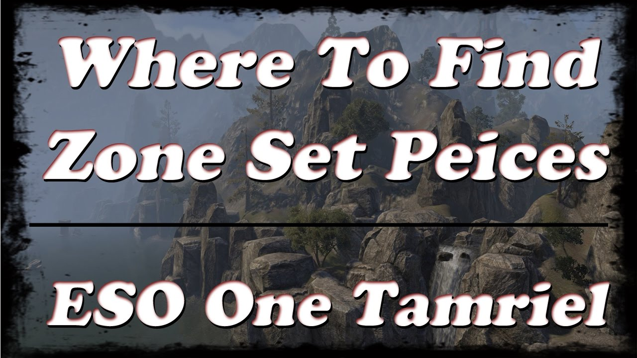 ESO | Where To Get Specific Zone/Overland Set Peices | One Tamriel