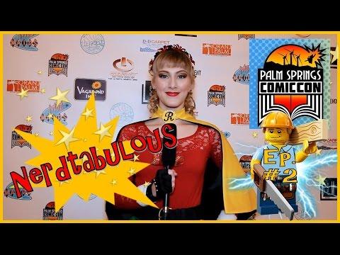 #NERDTABULOUS - Palm Springs Comic Con 2 - Creative Brick Studios