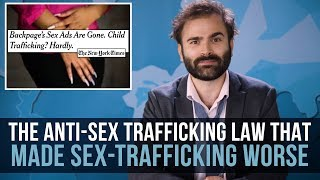 the-anti-sex-trafficking-law-that-made-sex-trafficking-worse-some-more-news