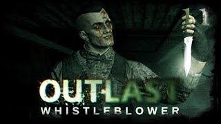 Страшное Прохождение Outlast: Whistleblower...