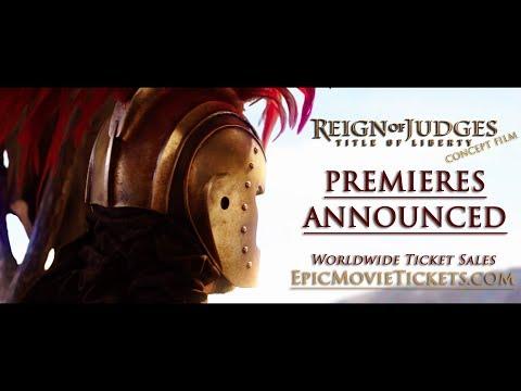 WORLDWIDE PREMIERES Reign of Judges Epic...