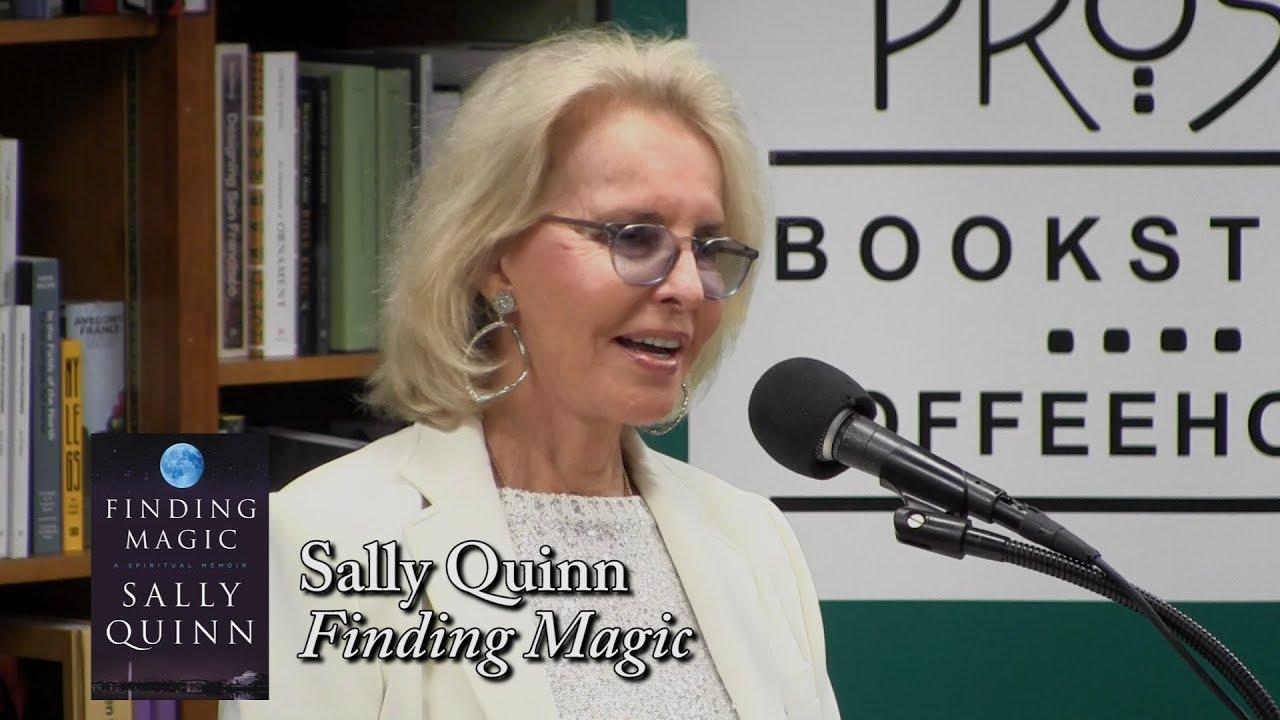 "Download Sally Quinn, ""Finding Magic"""