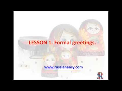 Lesson 1 Formal Greetings in Russian