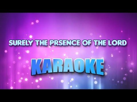 Surely The Prsence Of The Lord (Karaoke & Lyrics)