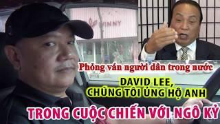 """2262. Phỏng vấn người dân trong nước: """"David Lee, chúng tôi ủng hộ anh trong cuộc chiến với Ngô Kỷ"""""""