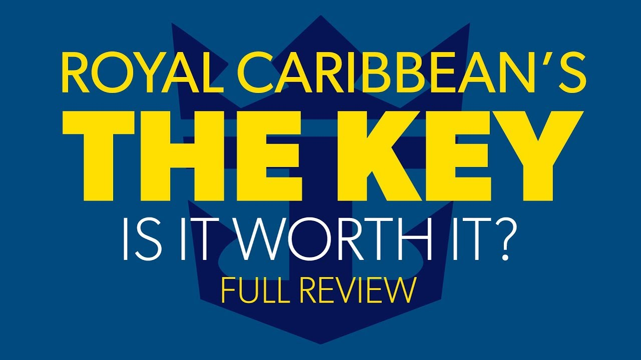 Royal Caribbean - The Key | Full Review