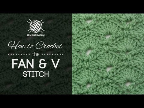 How To Crochet The Fan And V Stitch Youtube