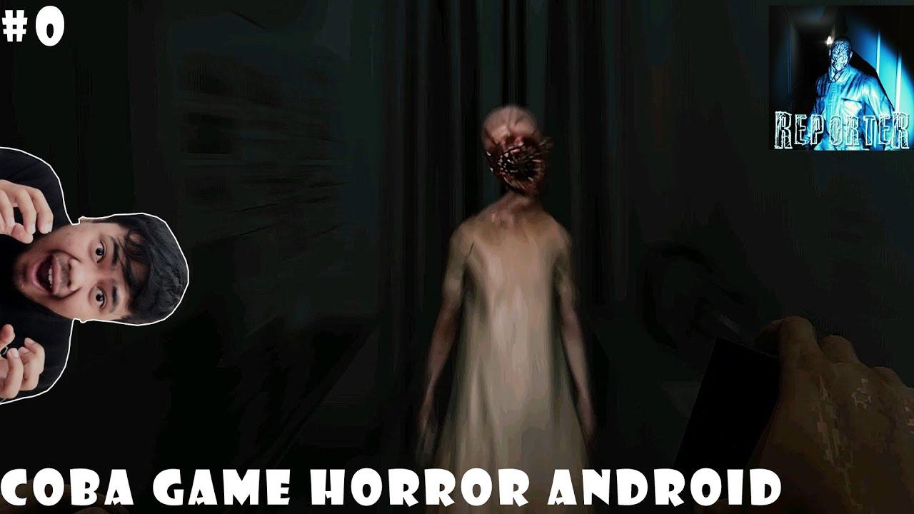 Coba Game Horror Lagi Reporter Demo
