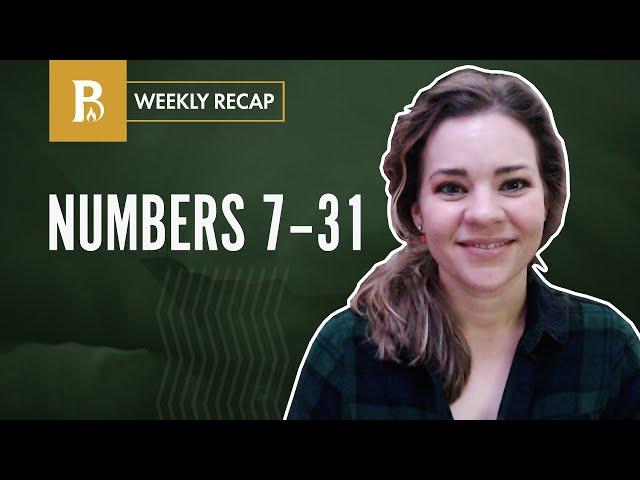 Battles, Uprisings, Rebellions, etc. • Weekly Recap • Numbers 7-31