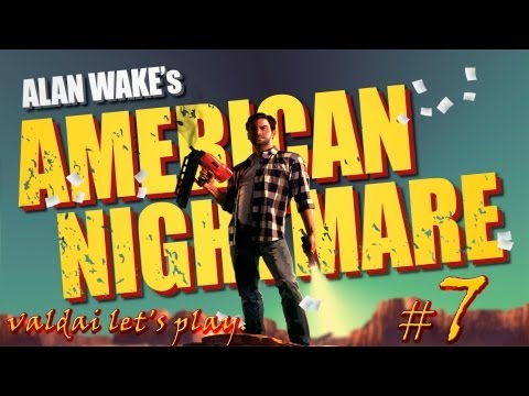 """Смотреть прохождение игры Alan Wake's American Nightmare. Серия 7 - """"Психоз доктора Мидоуз""""."""