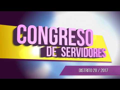 Congreso de Servidores - Distrito 28
