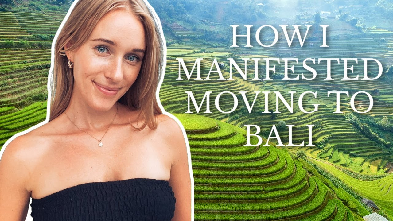 How I Manifested Moving to BALI in 3 Months | Tips & Storytime