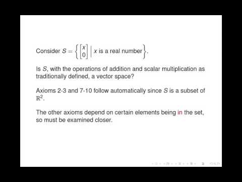 Linear Algebra - Vector Spaces and Subspaces (1 of 2)