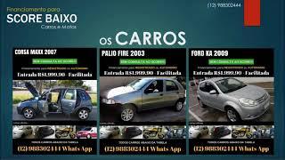 Financiamento para quem tem SCORE BAIXO (12)988302444 - Whats App