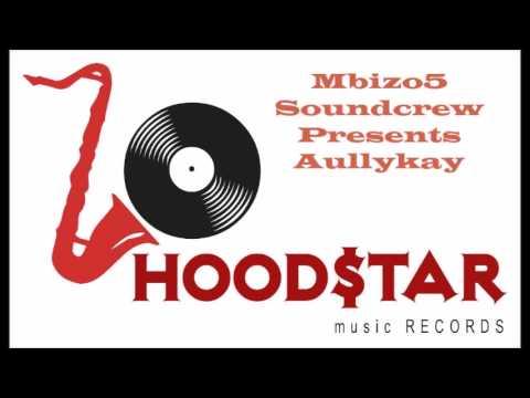 AullyKay- Kubhebhesa Dance (HoodStar productions)