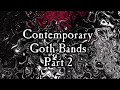 Goth is Not Dead Part 2 - [Modern Goth Playlist 2017] - Dark Wave/Post-Punk/Gothic Rock