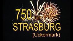 """750 Jahre """"STRASBURG"""" (Ueckermark)"""