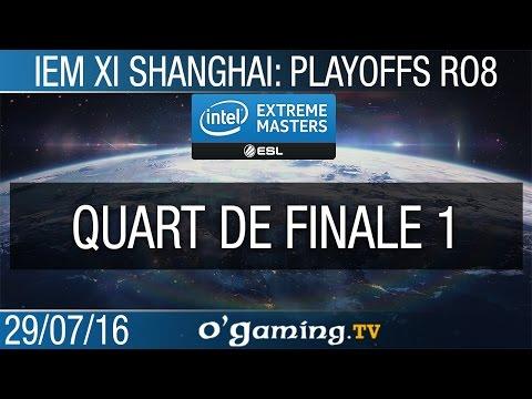 Quart de finale 1/3 - IEM XI Shanghai - Ro8