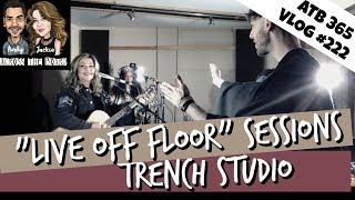 "Recording Studio Tour - TRENCH STUDIOS TORONTO - ""Live In Studio Sessions""  ATB 365 #222"