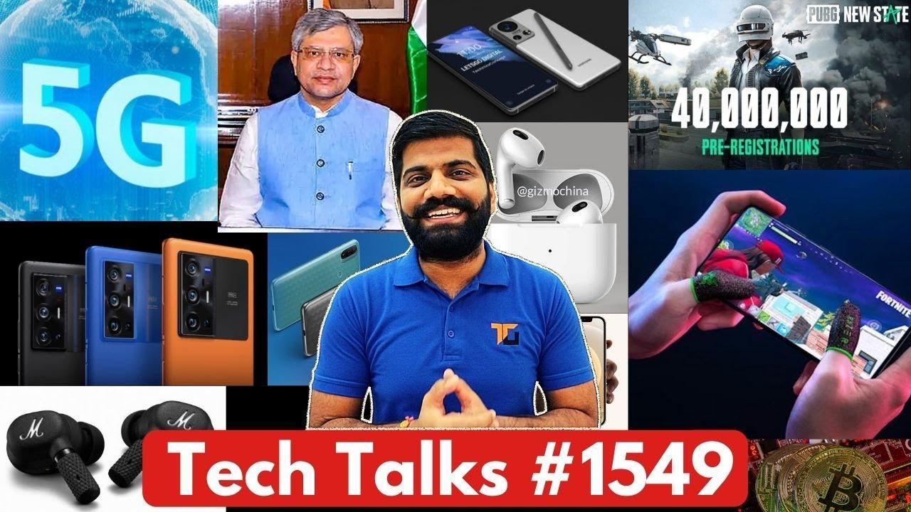 Tech Talks #1549 - India 5G Launch Date, PUBG 40Million, iPhone 12 Deals, M52 5G Delay?, AirPods 3