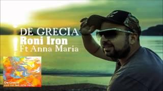 Roni iron feat Anna Maria - De Grecia (Original Mix)