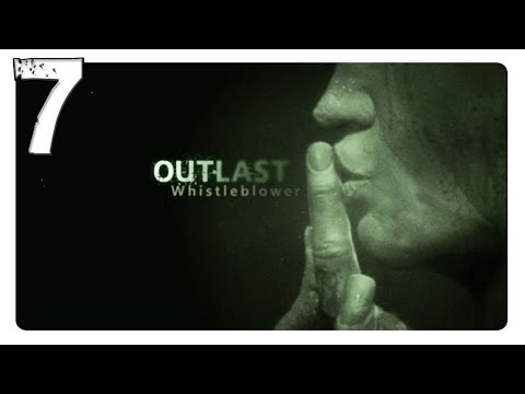 Outlast: Whistleblower DLC Walkthrough -...