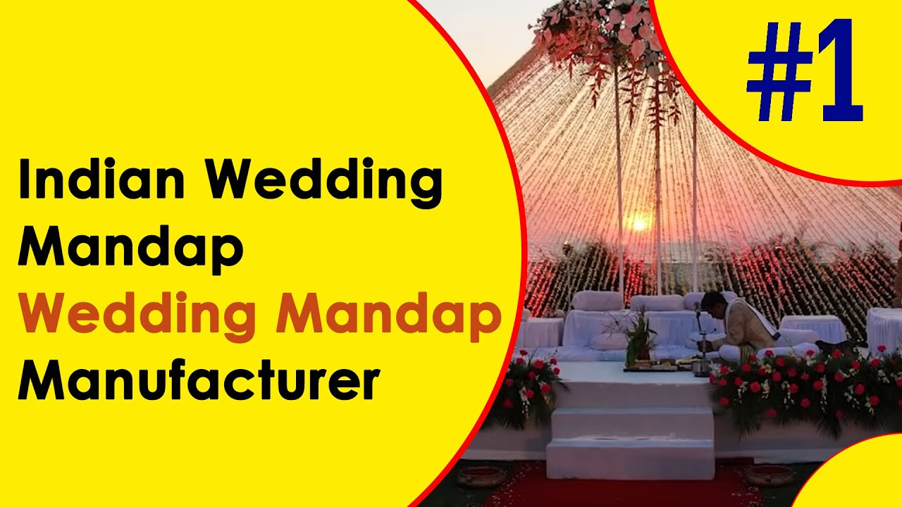 Wedding Mandap Manufacturer Indian Wedding Mandap Suppliers Youtube
