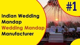 Wedding Mandap Manufacturer, Indian Wedding Mandap Suppliers