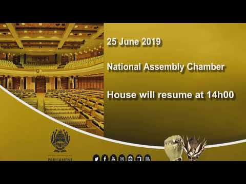 JOINT SITTING:  Debate on President's State-of-the-nation Address , 25 JUNE  2019, 10 am