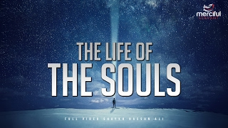 The Life And Journey Of The Souls Full Video
