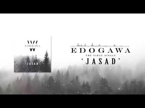 Edogawa - Jasad (Official Audio)