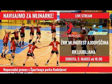 Live Stream - RK Ljubljana : ŽRK Mlinotest Ajdovščina
