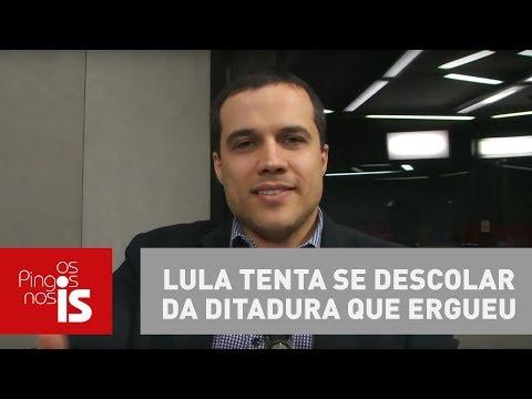 Felipe Moura Brasil: Lula Tenta Se Descolar Da Ditadura Que Ergueu
