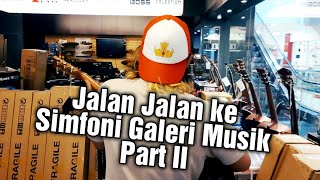 Jalan Jalan ke Simfoni Galeri Musik (part II) - Filosofi Gitar