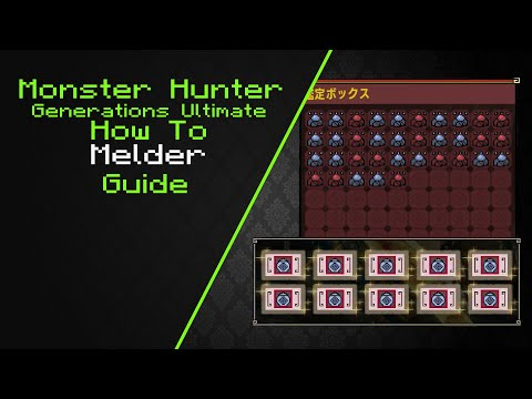MHGU How To Use Melder