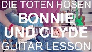 Die toten hosen: Bonnie und clyde (GUITAR TUTORIAL/LESSON#60)