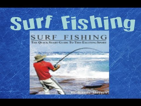 Surf fishing tips for beginners beach fishing tips surf for Fishing for beginners