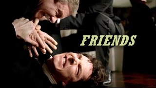 Friends - SHERLOCK crack