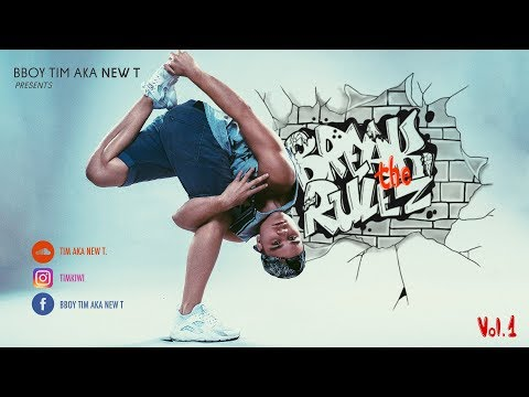 BBoy Mixtape | Break the Rulez 2017 | B-Boy Tim