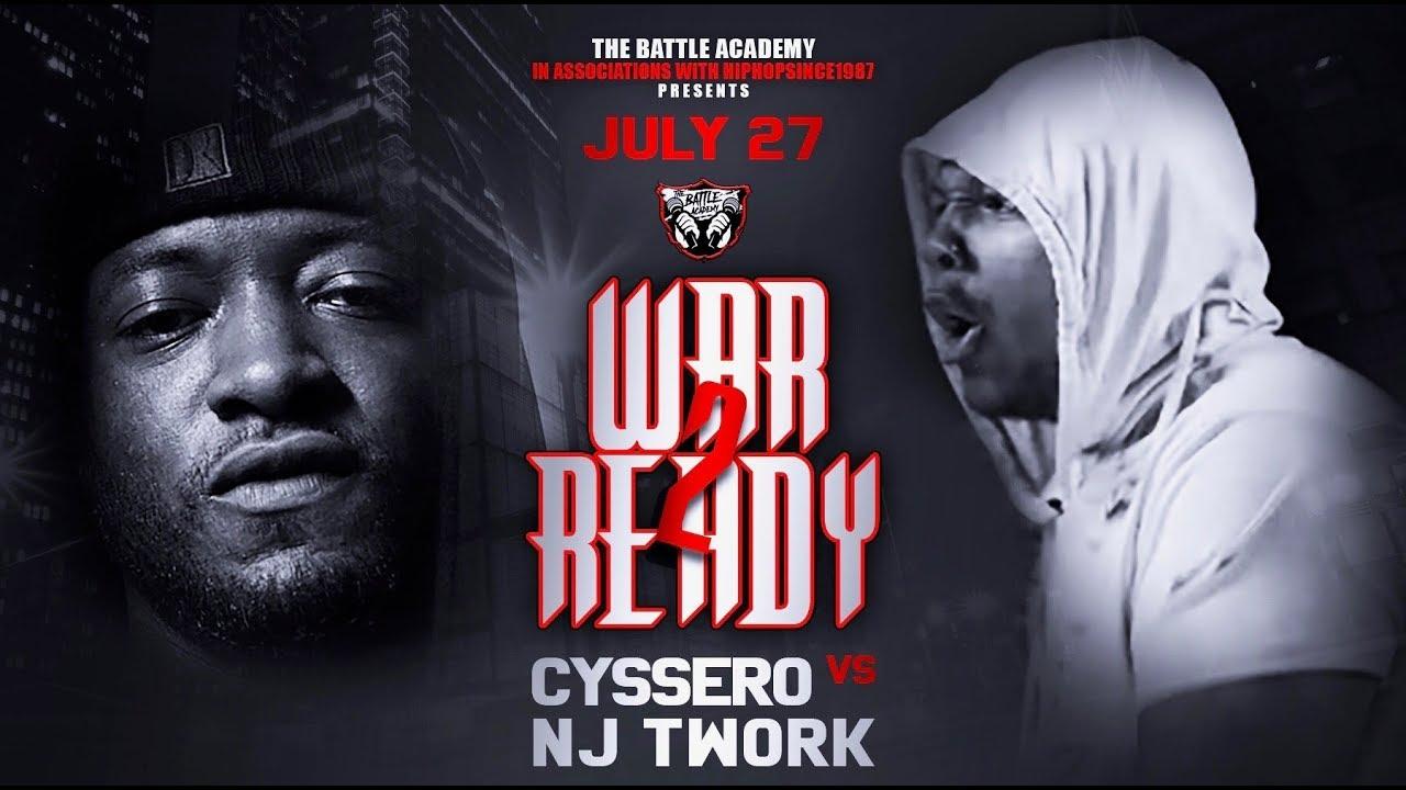 "NJ Twork VS Cyssero - The Battle Academy Presents ""War Ready 2"""